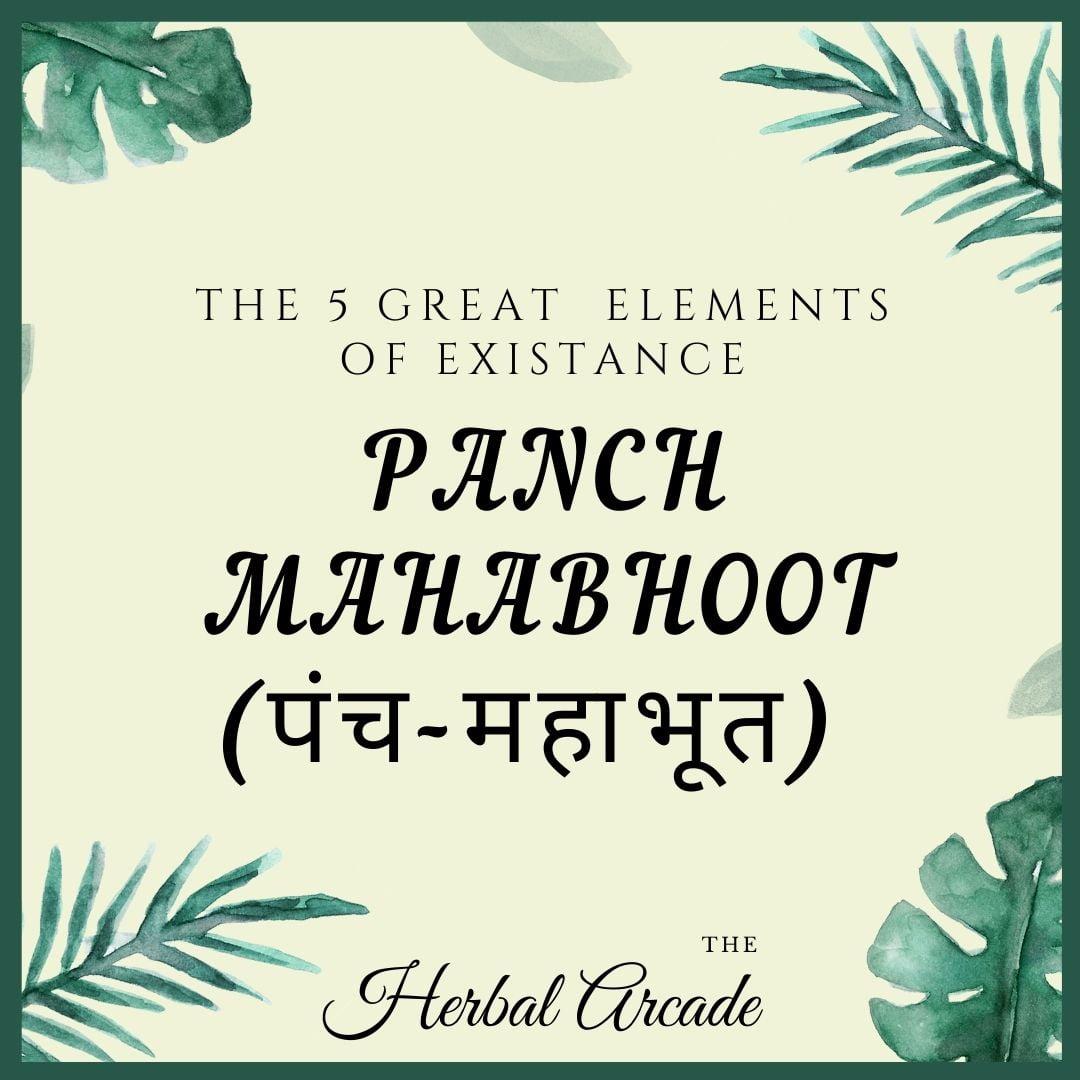 Panchamahabhoot | Herbal Arcade