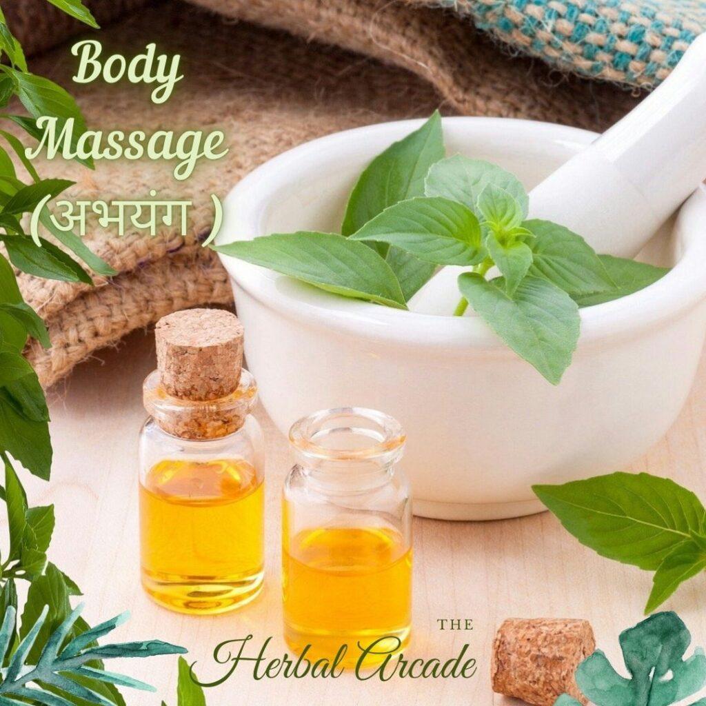 Abhyanga (Self Body Massage): Dincharya   HerbalArcade