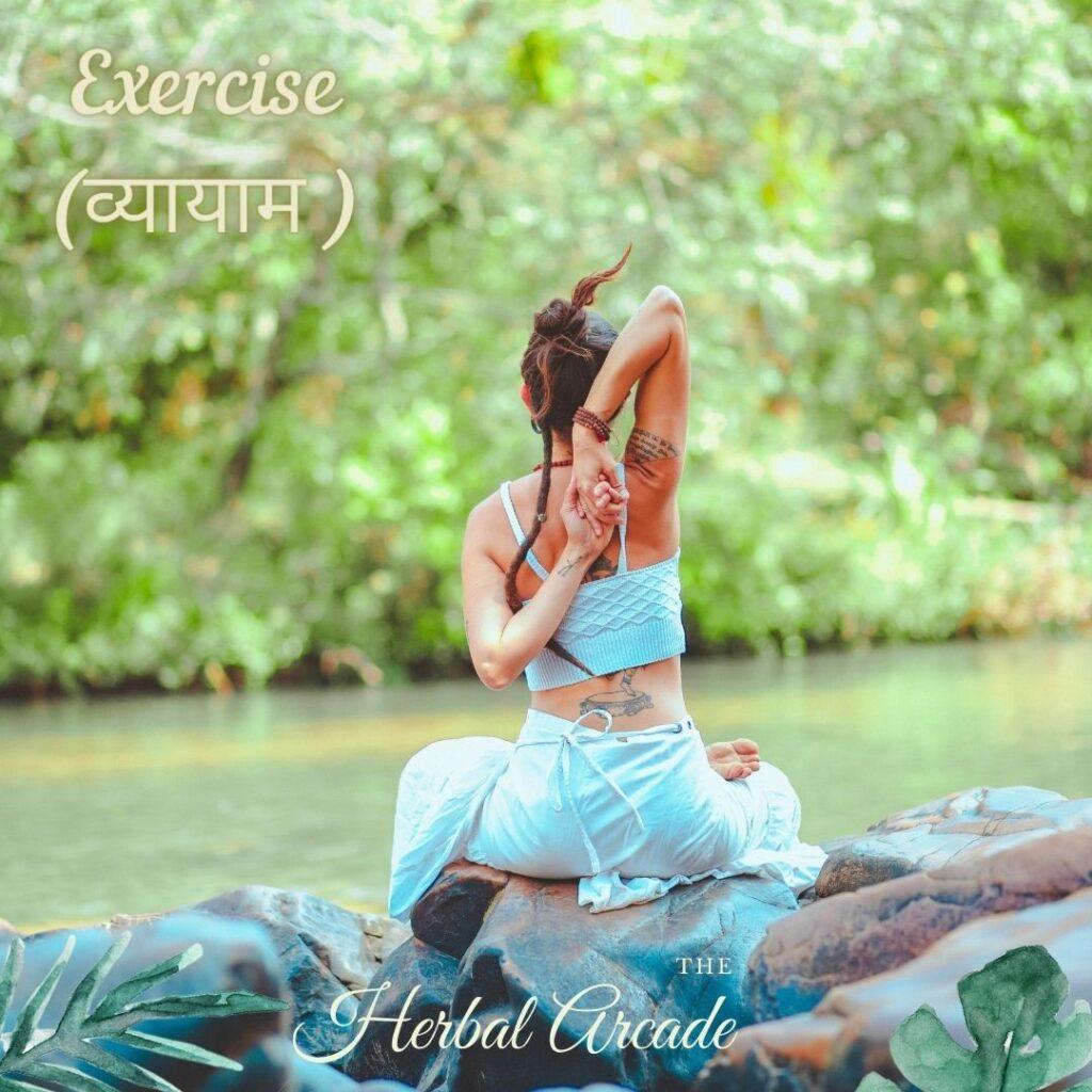 Vyayam (Exercise): Dincharya   HerbalArcade